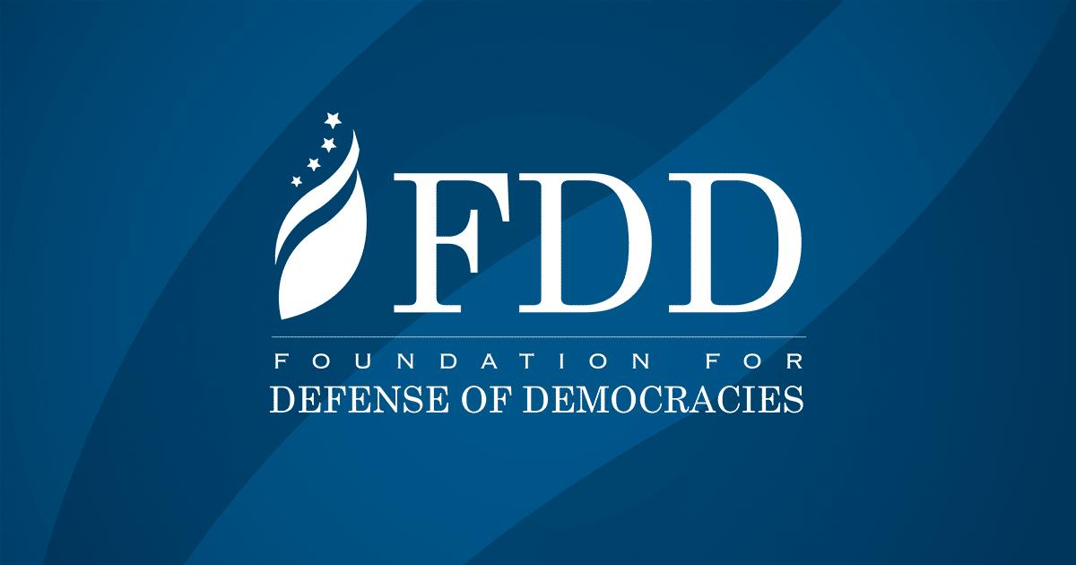 FDD | The Foundation for Defense of Democracies
